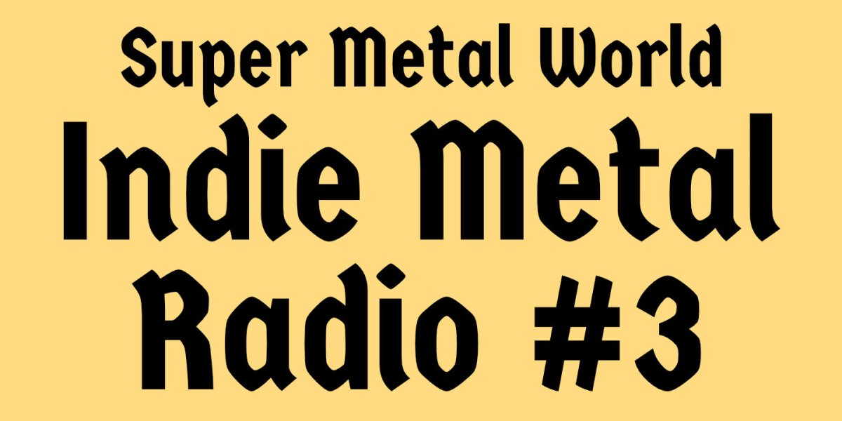 Indie Metal Radio #3