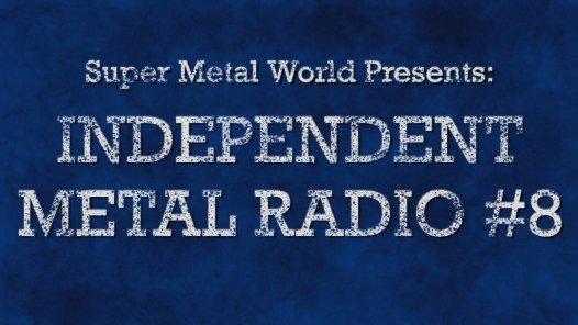 Independent Metal Radio #8