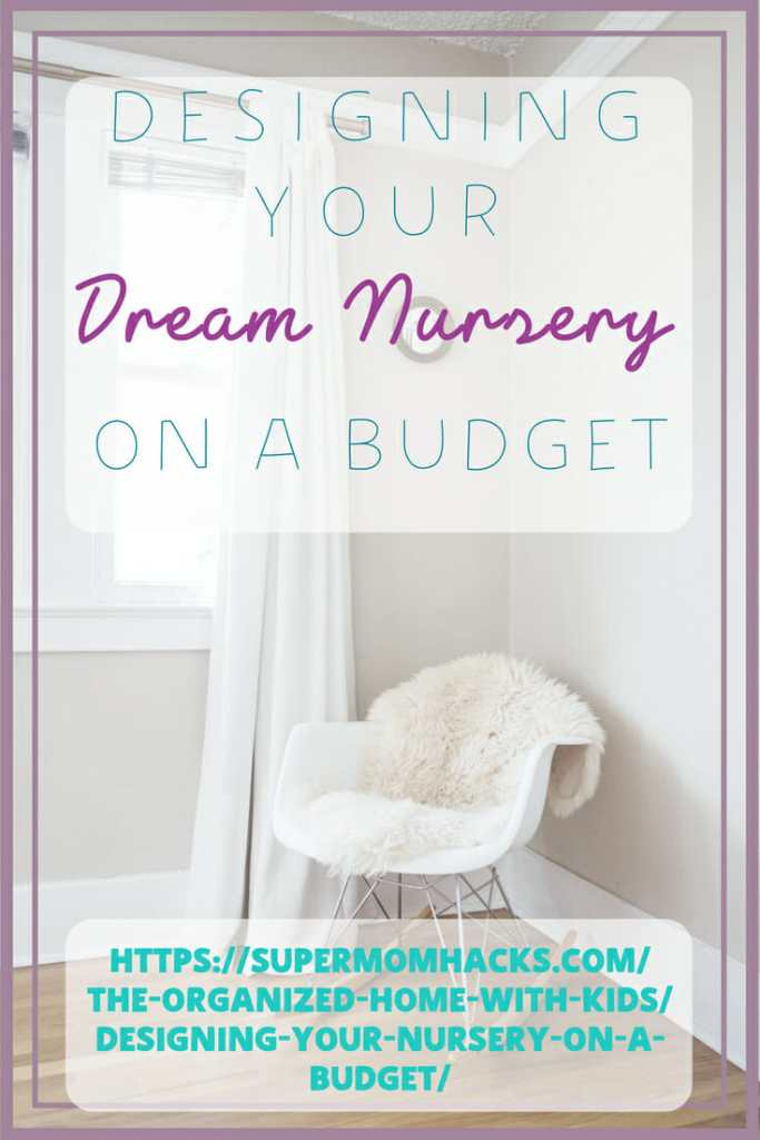 You don't have to shell out thousands to get Baby's nursery ready! With careful planning, designing a nursery on a budget is totally doable; here's how.