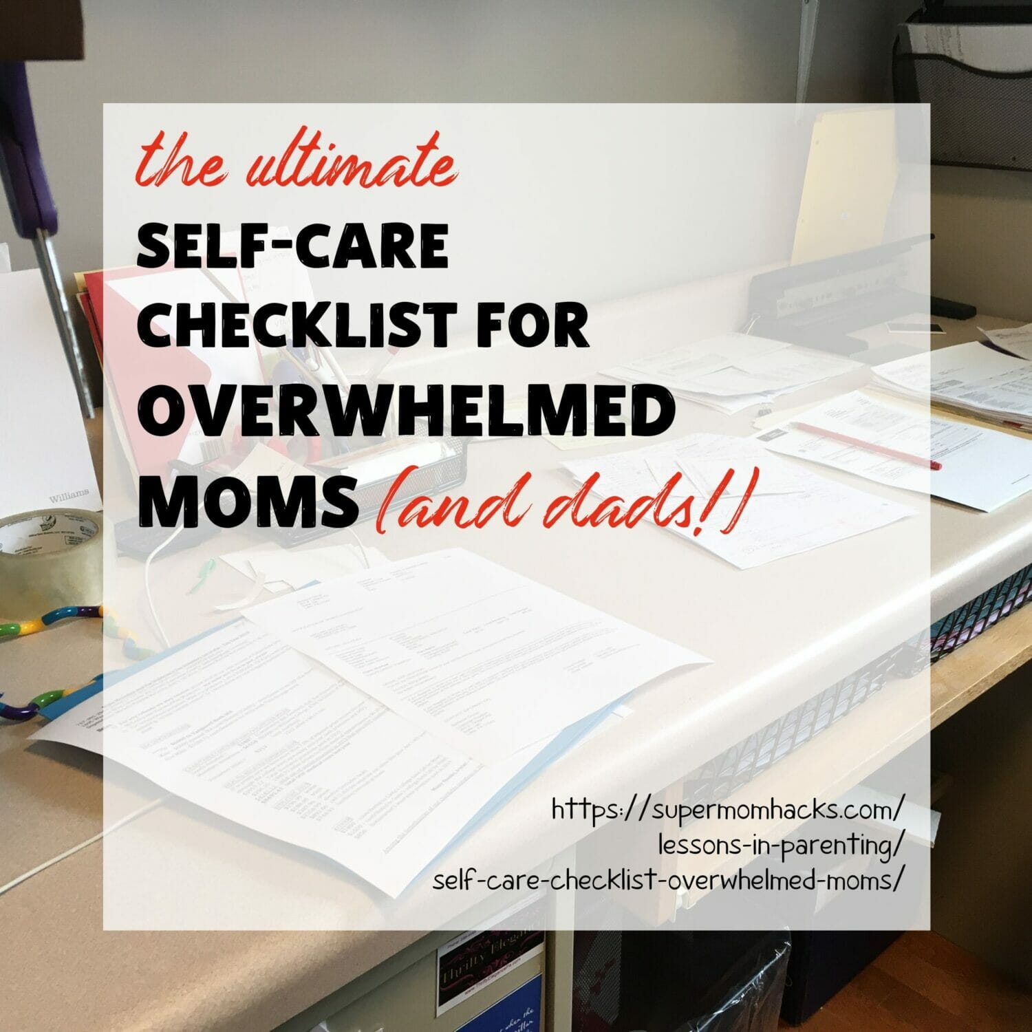 The Ultimate Self Care Checklist For Overwhelmed Moms