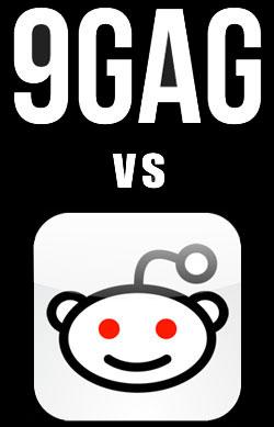 Reddit vs 9gag