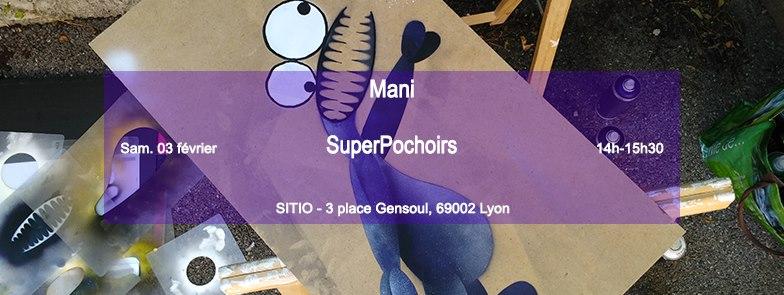 Ateliers SuperPochoirs avec Mani