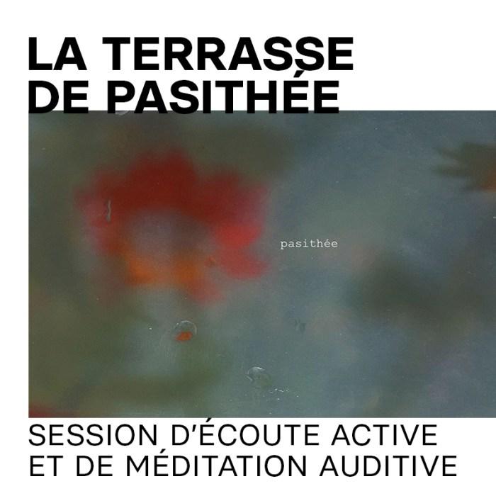 11 juil. : La terrasse de Pasithée – détente sonore