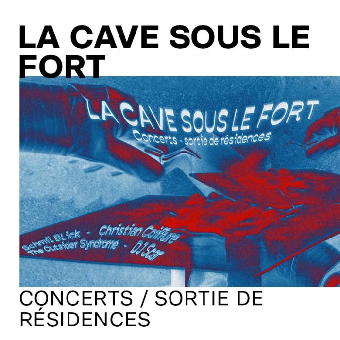 27 août : La Cave Sous le Fort – Concerts