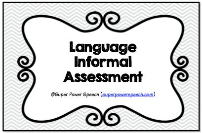 Language Informal Assessment — Super Power Speech