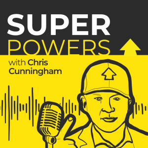 The Superpowers podcast. Real Stories from Iconic Startup Leaders