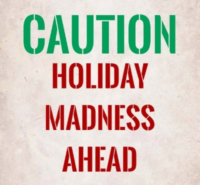 Image result for holiday madness