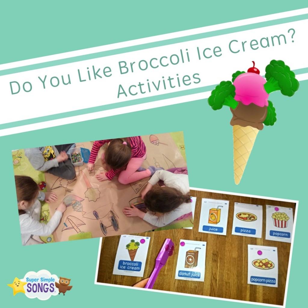 Do You Like Broccoli Ice Cream Activities