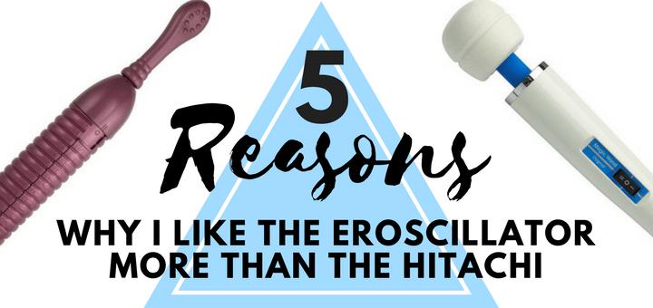 Eroscillator vs. Hitachi