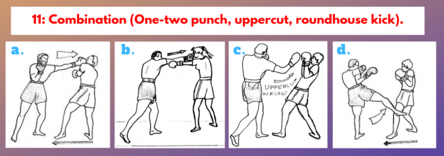 11: Combination to the bag for 1 minute (One-two punch, uppercut, roundhouse kick).
