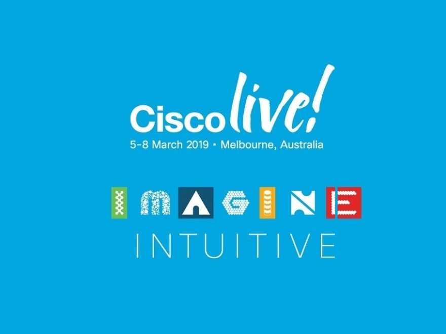 Cisco Live 2019 Takeaways