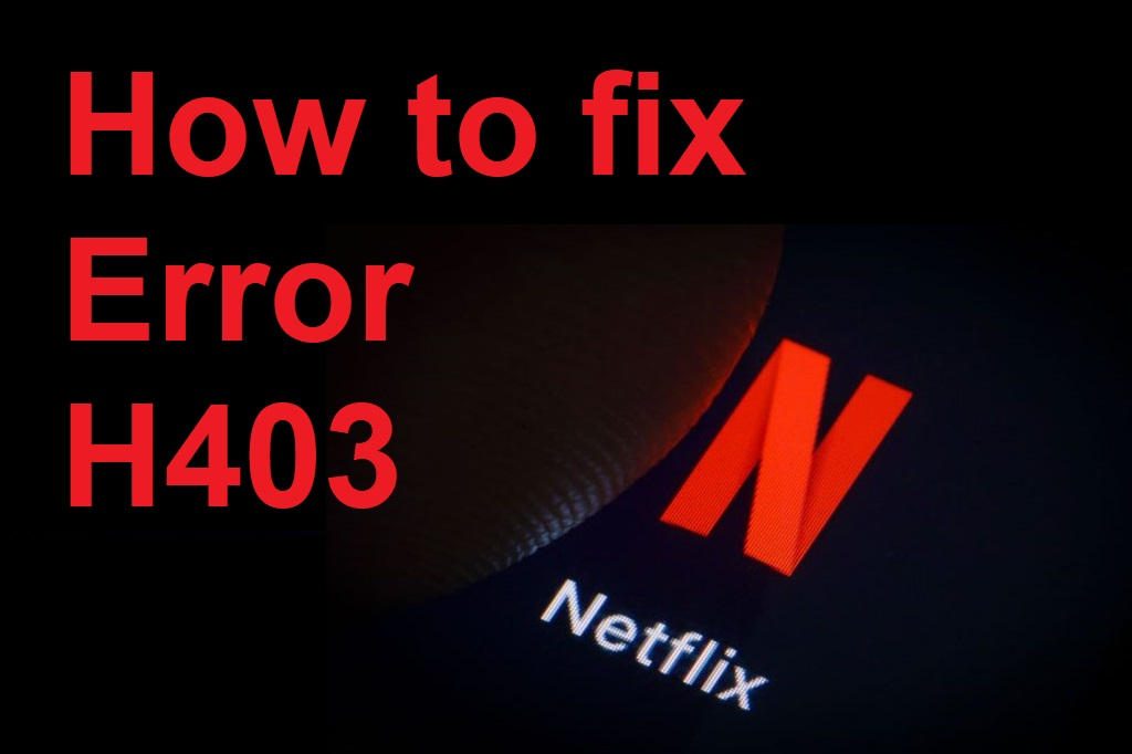 How to fix Error H403