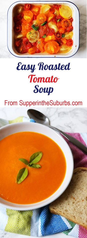 Roasted tomatoes are the key to unlocking flavour in this Easy Tomato Soup recipe from Supper in the Suburbs!