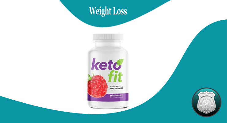 Keto Fit Diet Pills Review Get Ready To Enjoy More Energy