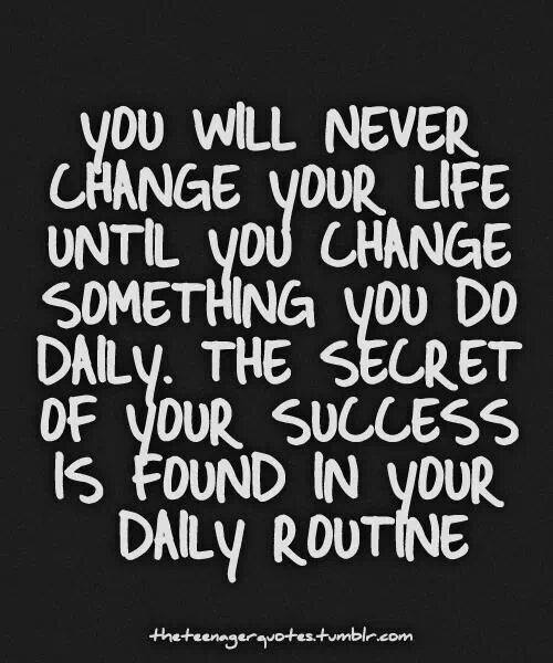 change your life routine