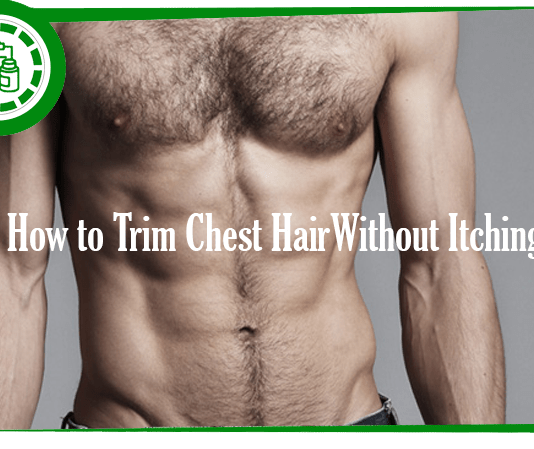 trim chest hair without itching