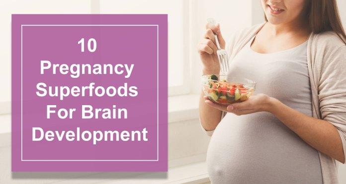 10-Pregnancy-Superfoods-for-Brain-Development