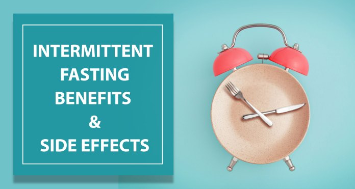 Intermittent-Fasting-Benefits-And-Side-Effects