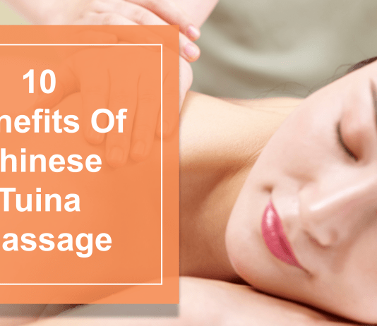 10 Benefits Of Chinese Tuina Massage