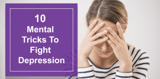 10 Mental Tricks To Fight Depression
