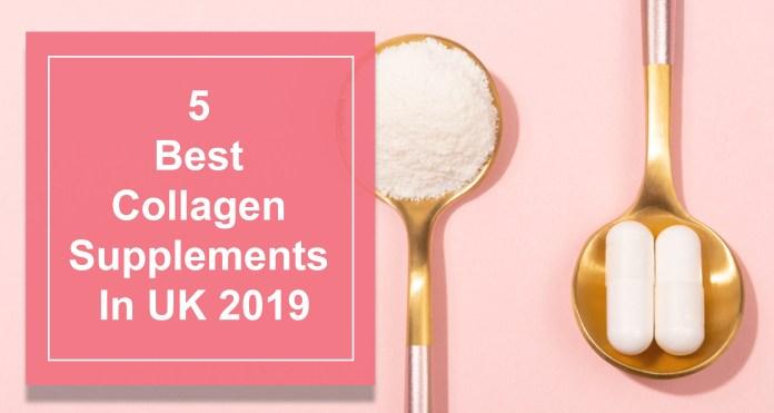 5 Best Collagen Supplements In UK 2019