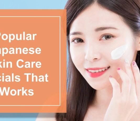 Popular Japanese Skin Care Facials That Work Like Magic