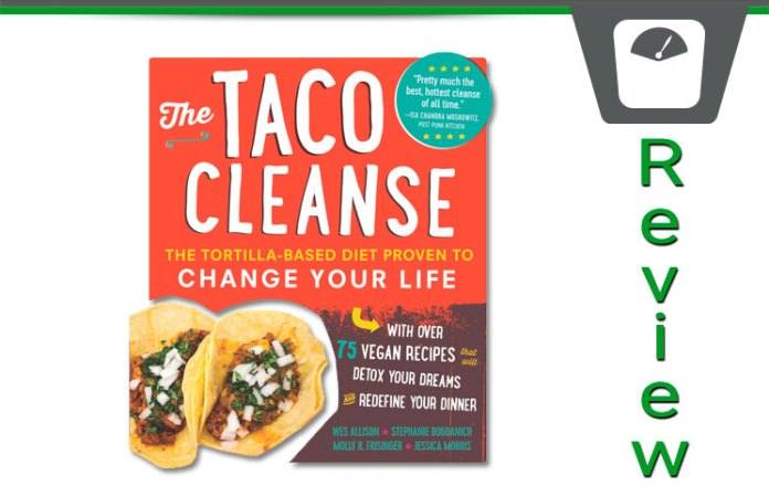 The 30 day taco cleanse diet book review does it work the taco cleanse review malvernweather Gallery