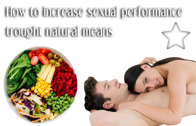 How To Increase Your Sexual Performance Through Natural -3123