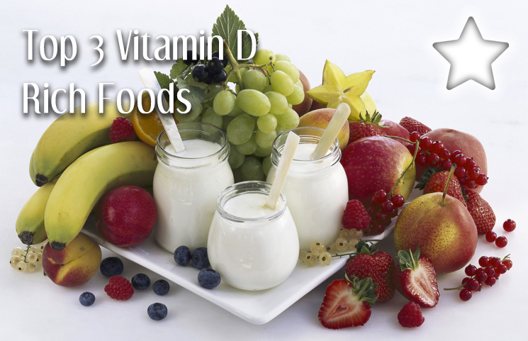 Top 3 Vitamin D Rich Foods - How To Start The Sunshine