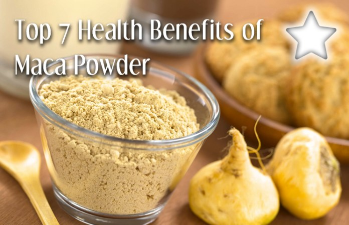 Top 7 Health Benefits of Maca Powder