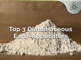 Top 3 Diatomaceous Earth Applicators