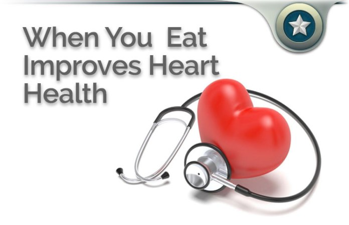 when you eat improves heart health