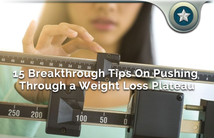 15 Weight Loss Plateau Breakthrough Tips