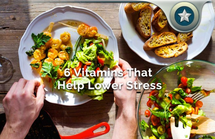 6 Vitamins That Help Lower Stress