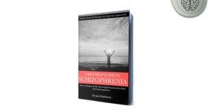 Self-Help Guide to Schizophrenia