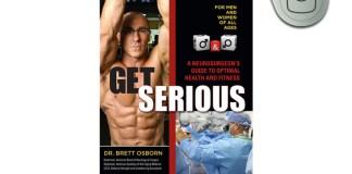 Dr Brett Osborn Get Serious Book