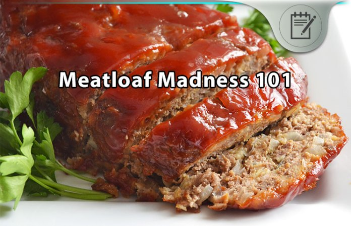 Meatloaf Madness Review - 101 Creative Tasty Leftover ...