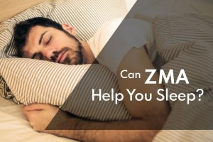 Can ZMA Help You Sleep: A Detailed Analysis Based on Current Research