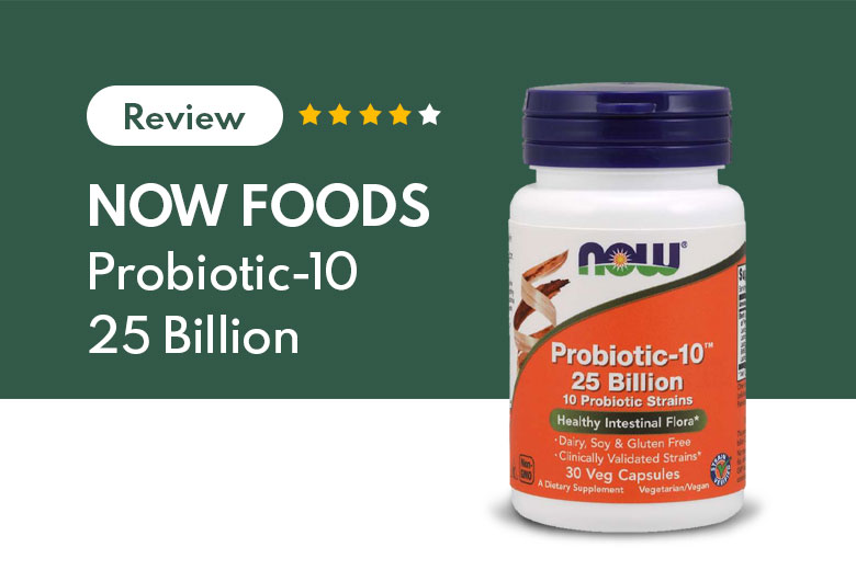 Now Foods Probiotic-10 Review: Improve Digestion, and Reduce Anxiety
