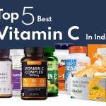 Top 5 Best Vitamin C Supplements in India 2021 for Assured Health Benefits and Effectiveness