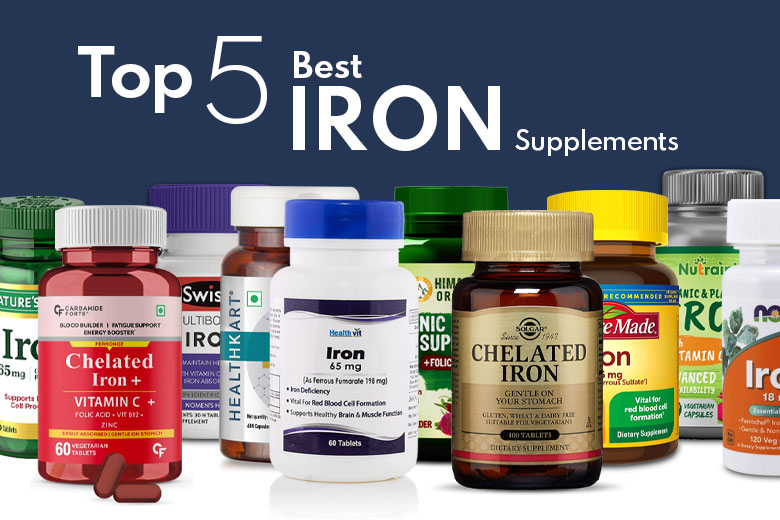 Top 5 Best Iron Supplements in India 2021 for Optimum Energy and Vitality