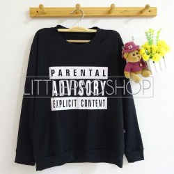 Parental Advisory Sweater (black) - ecer@66rb - seri4w 244rb - katun - fit to L