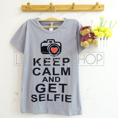 Keep Calm Selfie Tee (grey) - ecer@40rb - kaos+aplikasi beludru - fit to L - Copy
