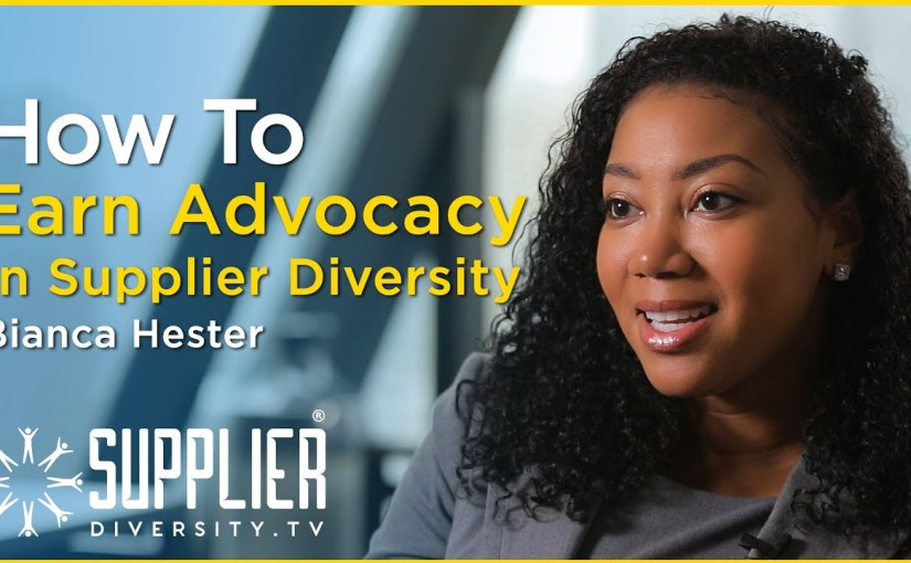 S02:E01 –  How To Earn Advocacy In Supplier Diversity With Bianca Hester