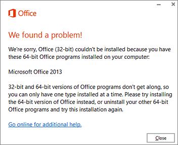 Billedresultat for cannot install 64 bit office 32 bit installed