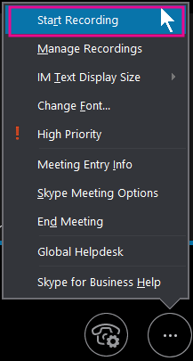 During your Skype for Business meeting, click Start Recording