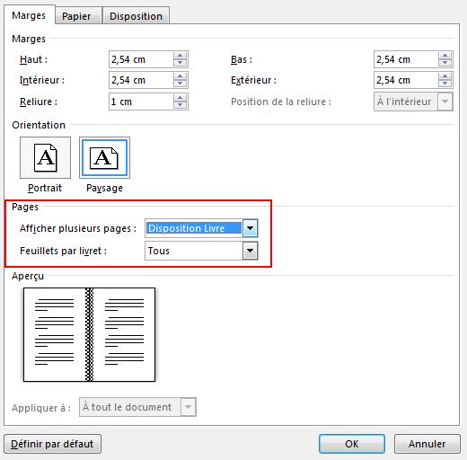 Dans l'onglet Marges, sous Pages, sélectionnez le paramètre «Disposition Livre» dans «Afficher plusieurs pages:». Orientation modifiée en Paysage.