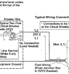 verify that the dedicated service to the field wiring box is a 220v two wire connection fig 2  [ 1348 x 641 Pixel ]