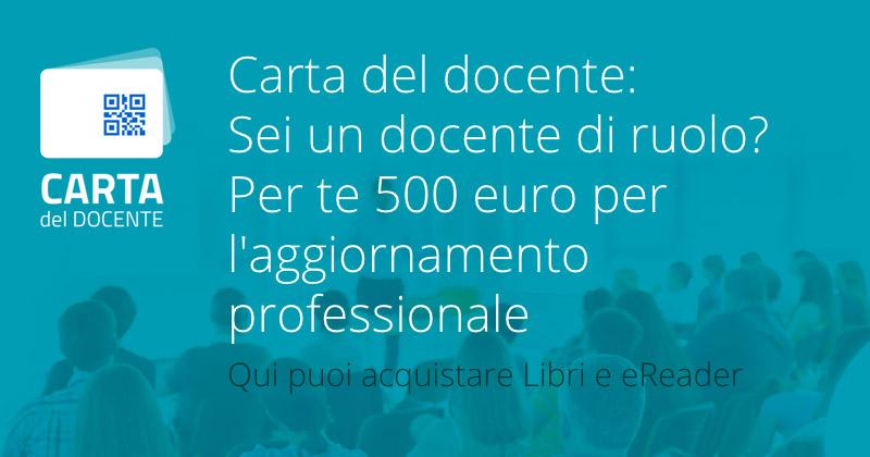 Carta Del Docente 500 Euro Per Gli Insegnanti Mondadori Store