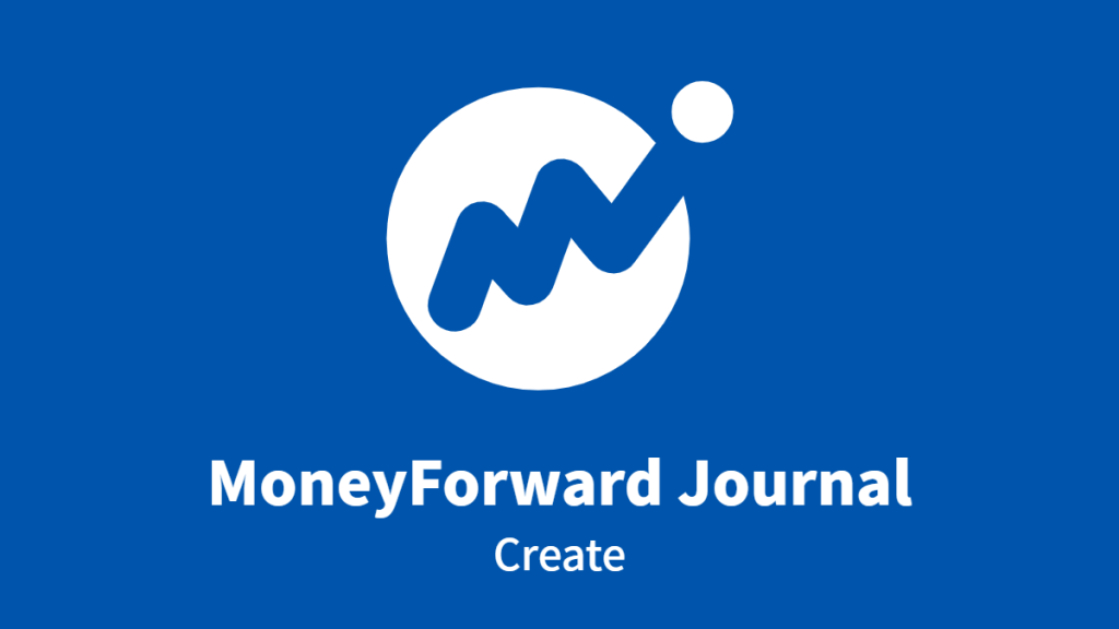 MoneyForward Journal, Create